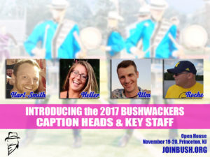 Introducing the 2017 Bushwackers Caption Heads and Key Staff!